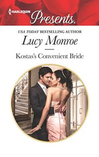 Kostas's Convenient Bride by Lucy Monroe Book Cover