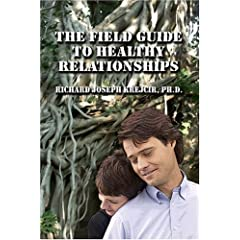 The Field Guide to Healthy Relationships