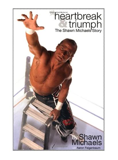 "Book cover of ""Heartbreak and Triumph"" by Shawn Michaels"
