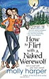Book How to Flirt with a Naked Werewolf