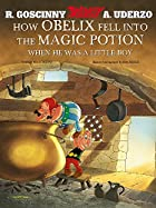 How Obelix Fell into the Magic Potion When…