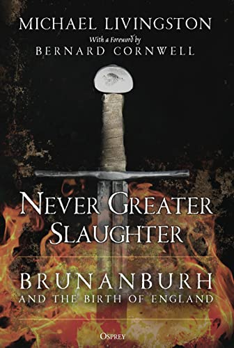 Never Greater Slaughter: Brunanburh and the Birth of England