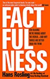 Factfulness: Ten Reasons We