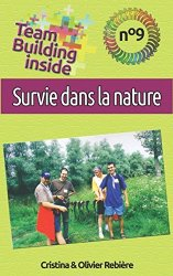 PAP| Team Building inside n°9 - Survie dans la nature
