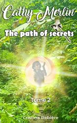 PAP| Cathy Merlin 2. The path of secrets
