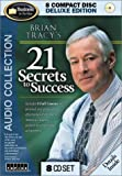 Brian Tracy\'s 21 Secrets to Success