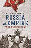Russia as Empire: Past and Present