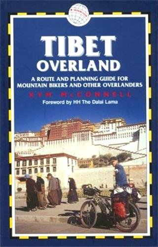 A Route and Planning Guide for Mountain Bikers andOther Overlanders