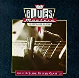 Blues Masters, Volume 15: Slide Guitar Classics