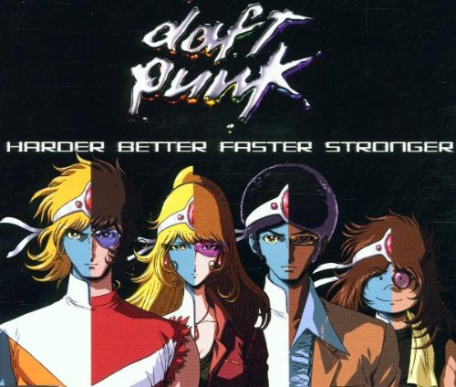 Cover of the Daft Punk song 'Harder, Better, Faster, Stronger'