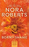 Book Born in Shame - Nora Roberts