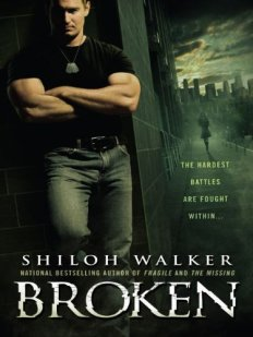 Broken by Shiloh Walker Cover