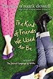 Book The Kind of Friends We Used to Be - Frances O'Roark Dowell