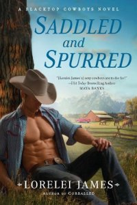 Saddled and Spurred by Lorelei James book cover