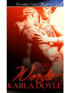 More Than Words, Karla Doyle