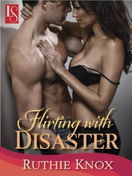 Flirting with Disaster, Ruthie Knox