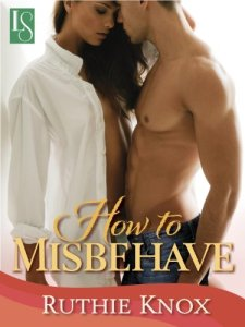 How to Misbehave, Ruthie Knox