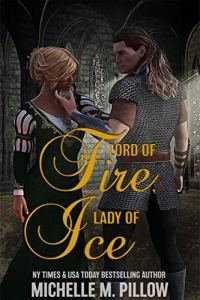 Lord of Fire Lady of Ice