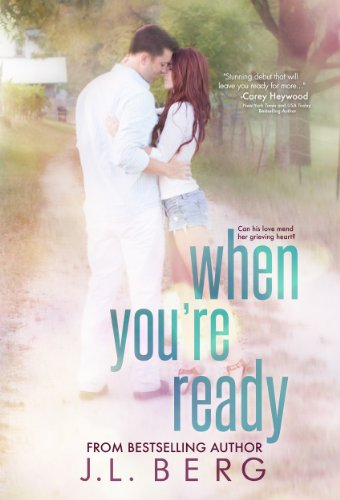When You're Ready by J.L. Berg