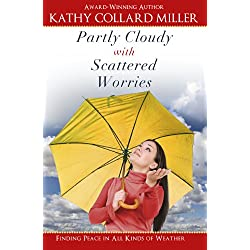 Partly Cloudy with Scattered Worries