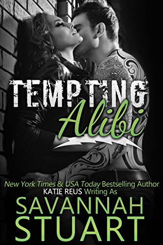 Tempting Alibi by Savannah Stewart
