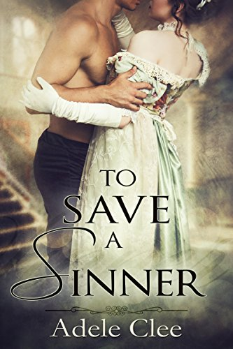 To Save a Sinner by Adele Clee