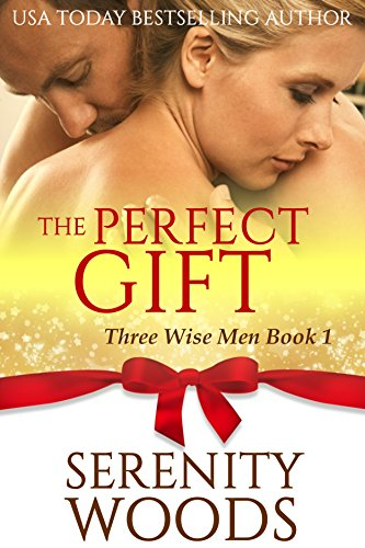 The Perfect Gift by Serenity Woods