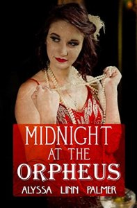Book cover for Midnight at the Orpheus by Alyssa Linn Palmer