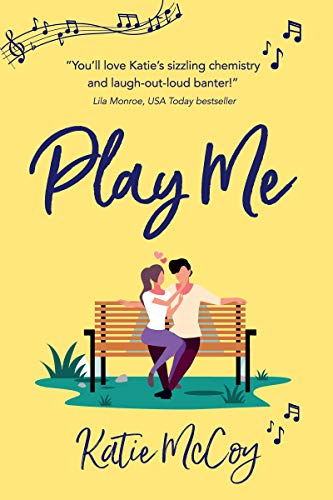 Play Me by Katie McCoy