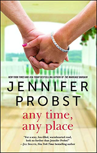 Any Time, Any Place by Jennifer Probst