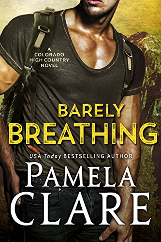 Barely Breathing by Pamela Clare