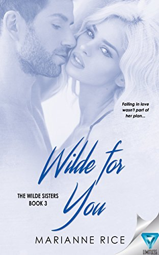 Wilde For You by Marianne Rice