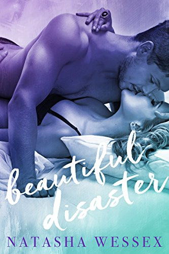 Beautiful Disaster by Natasha Wessex