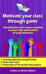 Motivate your class through game