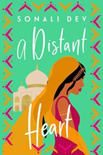 A Distant Heart by Sonali Dev Book Cover
