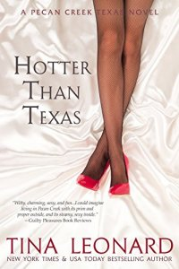 Hotter Than Texas by Tina Leonard book cover