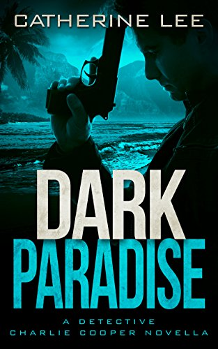 Dark Paradise by Catherine Lee