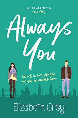 Purchase Always You (The Agency Book 0) by Elizabeth Grey on Amazon.com