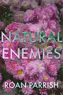Natural Enemies by Roan Parrish Book Cover