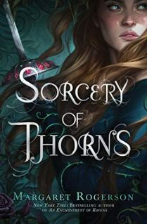 Sorcery of Thorns by Margaret Rogerson book cover