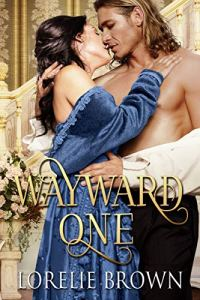 Book cover for Wayward One by Lorelie Brown