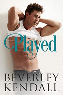Played by Beverley Kendall book cover