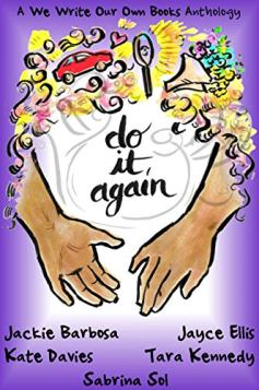 Do It Again - romance anthology by Kate Davies, Jayce Ellis, Tara Kennedy, M.A. Parker, Sabrina Sol book cover