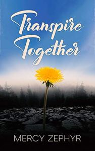 Transpire Together by Mercy Zephyr book cover