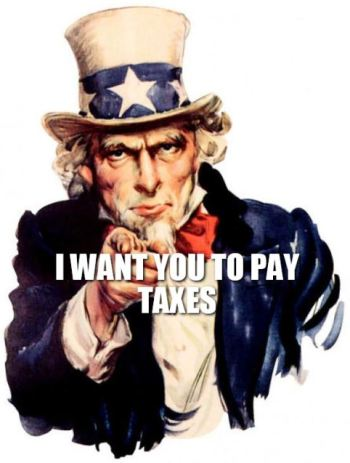 i want you to pay taxes