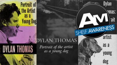 Portrait of the Artist of a Young Dog by Dylan Thomas