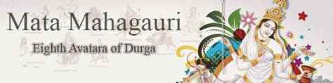 Image result for MAA MAHAGAURI 8 day
