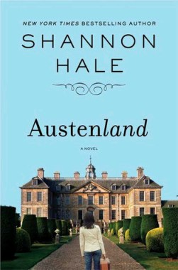Austenland audiobook, written by Shannon Hale