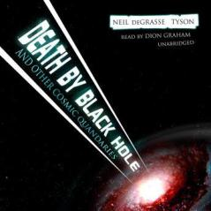 Death By Black Hole audio book by Neil DeGrasse Tyson