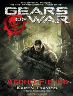 Gears of War: Aspho Fields audio book by Karen Traviss